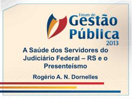 Pesquisa Geral de Saúde Servidores do Judiciário - ABRH-RS