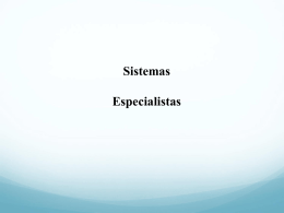 Sistemas Especialistas (conceitos) - Programa de Pós