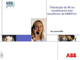 ABB Tributação do IR no recebimento dos benefícios da