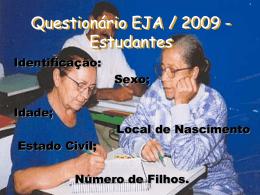 Sistematização dos questionários do perfil dos alunos