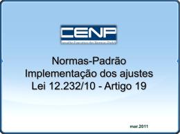 Lei 12 231-10 – efeitos no faturamento- CENP