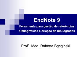 EndNote 9 Ferramenta para gestão de referências