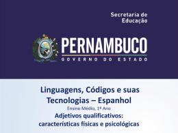 Adjetivos qualificativos: características físicas e psicológicas