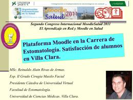Plataforma Moodle en la carrera de Estomatología. Satisfacción de