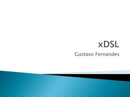 Gustavo - xDSL