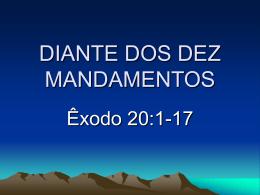 DIANTE DOS DEZ MANDAMENTOS