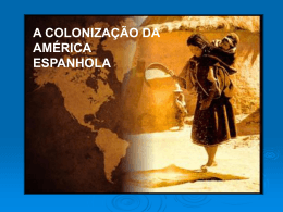 Colonização da América Espanhola e Inglesa