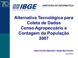 Censo Agropecuário e Contagem da População 2007