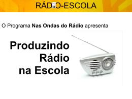 Linguagem radiofônica nos projetos de Rádio Escolar