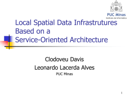 Local Spatial Data Infrastrutures Based on a Service