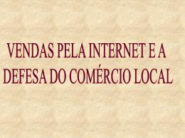 Vendas pela Internet e a Defesa do Comércio Local - Sefaz-AL