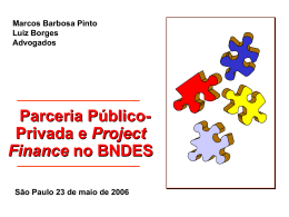 Parceria público privada e project finance no BNDES