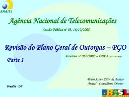 Apresentação do conselheiro Pedro Jaime Ziller de Araújo