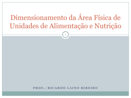Dimensionamento da Área Física de Unidades de Alimentação e