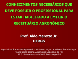Prof. e Eng. Agr. Aldo Merotto - UFRGS - Crea-RS