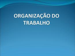 AULA 2 Organização do Trabalho