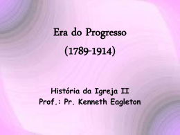 Era do Progresso (1789-1914)