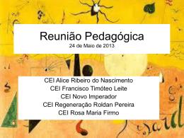 Reunião Pedagógica 24 de Maio de 2013