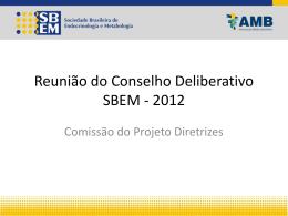 Comissão do Projeto Diretrizes