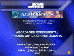 "Abordagem Experimental ""Hands-on"" da Cromatografia"