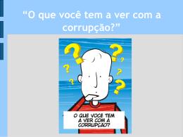 MP/SC - O que você tem a ver com a corrupção