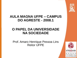 AULA MAGNA 2008 - Campus Agreste - Reitor