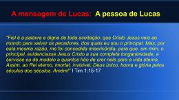 Aula 16 - Lucas, o homem