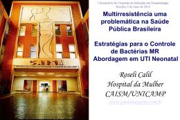Multirresistencia em UTIs Neonatais e Pediátricas: Quais estratégias