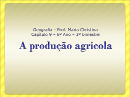 A_PRODUCAO_AGRICOLA_CAP9_6_ANO_GEOG