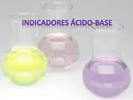 Indicadores ácido