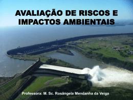 M. Sc. Rosângela Mendanha da Veiga Módulo IX Estudos de Base