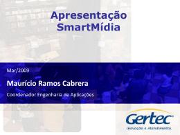 (SmartMídia). - Portal Digital Signage.