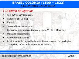 brasil colônia (1500 – 1822)