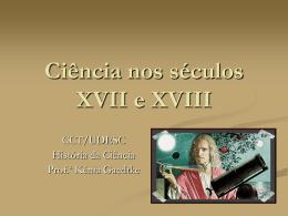 Ciência nos séculos XVII e XVIII