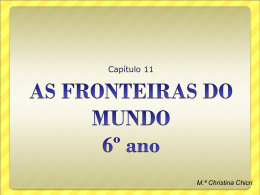 AS FRONTEIRAS DO MUNDO - 6º ano - cap_ 11 - 2011
