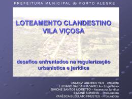 LOTEAMENTO CLANDESTINO VILA VIÇOSA desafios
