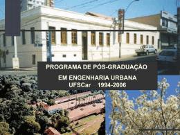 PROGRAMA DE PÓS-GRADUAÇÃO EM ENGENHARIA URBANA