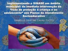Implementando o SINASE em âmbito municipal
