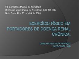 Benefícios do Exercício físico em portadores de DRC. Diane