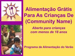Alimentação Grátis Para As Crianças De (Community Name)
