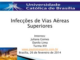 Seminário Universidade Católica de Brasília:Infecções das vias