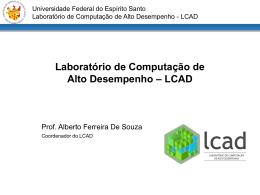 Laboratório de Computação de Alto Desempenho – LCAD