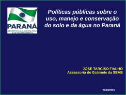 POLÍTICAS PÚBLICAS SOBRE O USO, MANEJO E