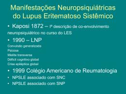 Manifestações Neuropsiquiátricas no LES Dra. Regina Alvares Biscaro