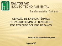 RAILTON FAZ NÚCLEO-TECHNO-AMBIENTAL Transformando lixo
