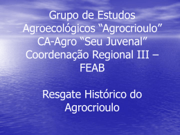 "Grupo de Estudos Agroecológicos ""Agrocrioulo"" CA"
