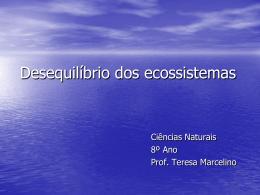 Desequilíbrios dos ecossistemas devido a causas naturais