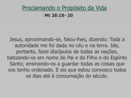 Proclamando o Propósito da Vida - Igreja em Governador Valadares
