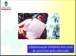 Alfabetização Solidária tece rede de parcerias pela educação