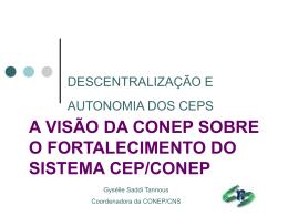 Descentralização e Autonomia dos CEP`s
